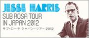 JESSE HARRIS JAPAN TOUR 2012